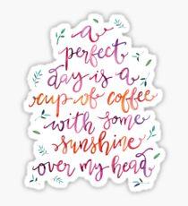 Coffee and Sunshine Sticker