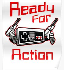 Ready For Action Nintendo Style Poster
