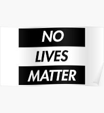 no lives matter comedy spoof Poster