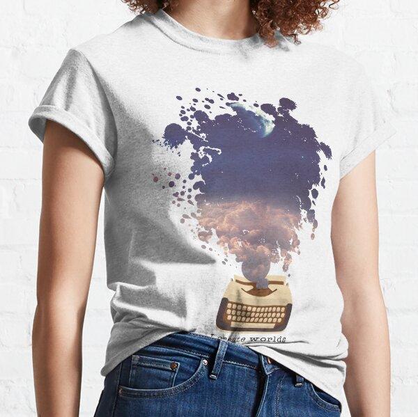 Writer Design - I Create Worlds Classic T-Shirt