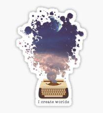 Writer Design - I Create Worlds Sticker
