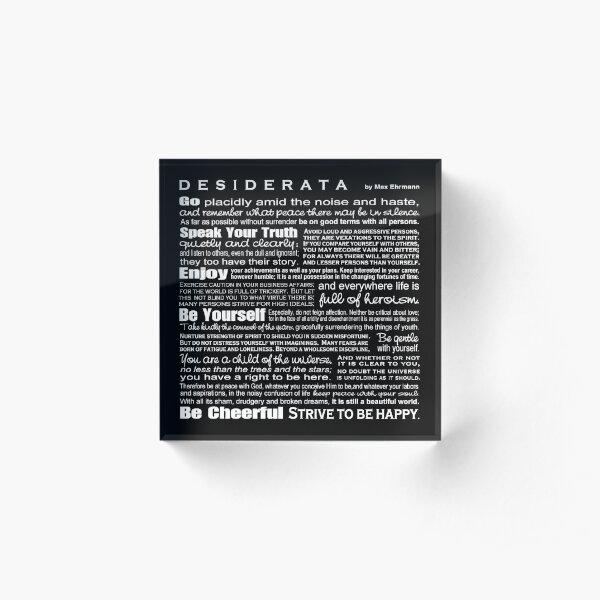 Desiderata - Black Acrylic Block