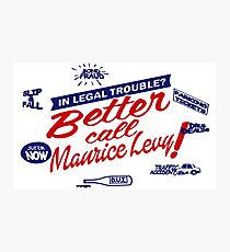 Better call Maurice Levy - (The Wire) Photographic Print