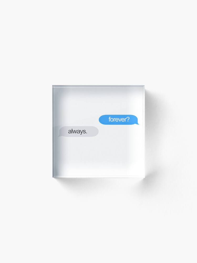 Alternate view of Forever and Always Texts Acrylic Block