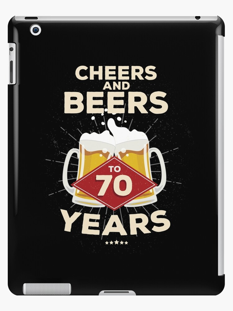 70th Birthday Gift Idea – Cheers and Beers to 70 Years Quote
