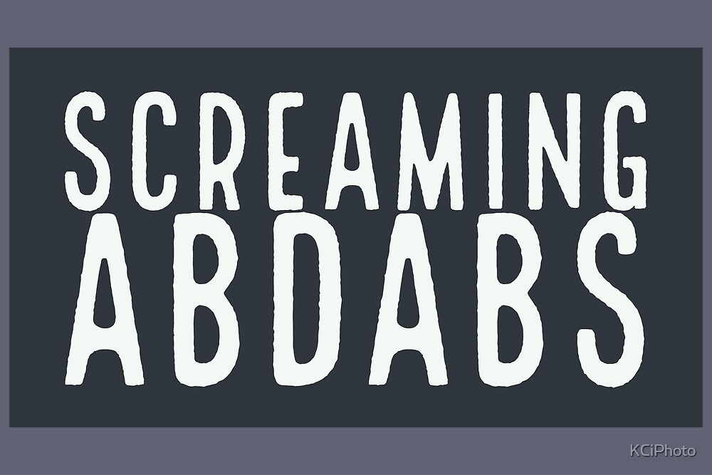 Screaming Abdabs On Gifts And T Shirts By KCiPhoto