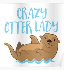 Crazy OTTER lady (new swimming) Poster