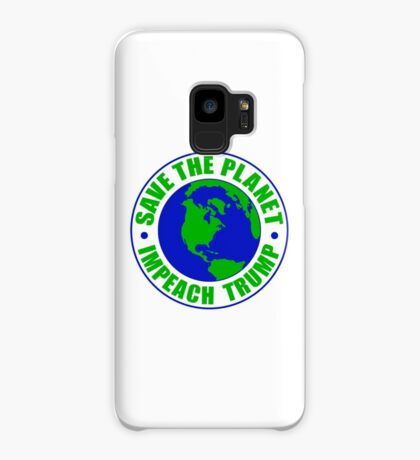 Save The Planet Impeach Trump Case/Skin for Samsung Galaxy