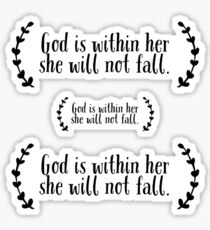 God is within her she will not fall. Sticker