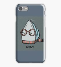 Ironic Iron iPhone Case/Skin