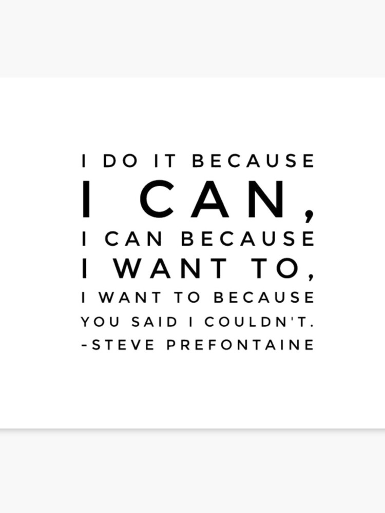 Steve Prefontaine Quote Canvas Print By Culpy101 Redbubble