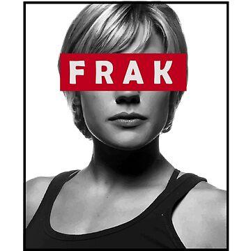 Starbuck - Frak - Battlestar Galactica by Daljo