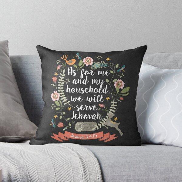 Joshua 24:15 Throw Pillow