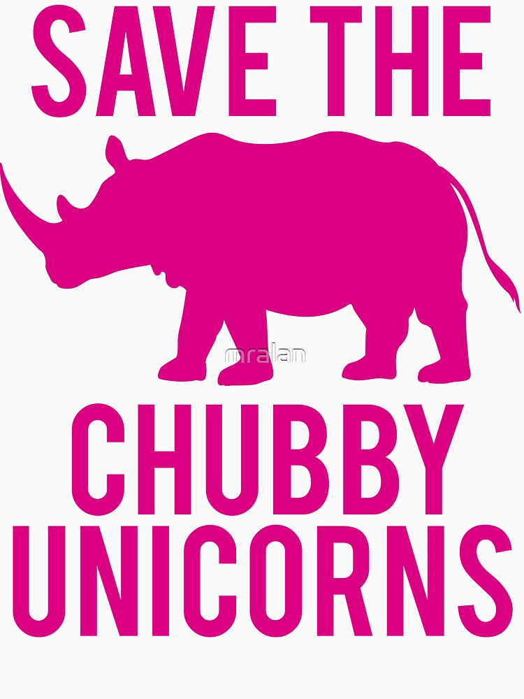 SAVE THE CHUBBY UNICORNS | Unisex T-Shirt