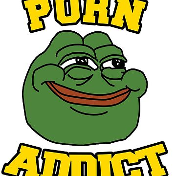 Porn Addict Pepe Frog Smiling  by extremistshop