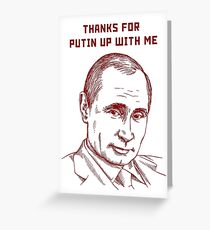 Putin thanks Greeting Card