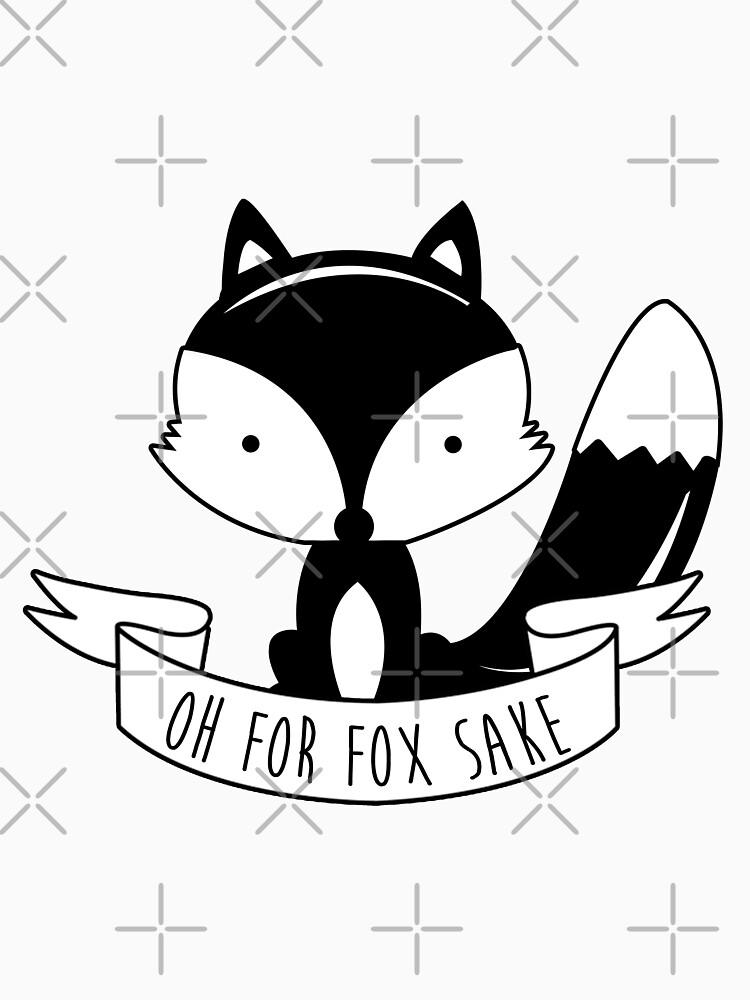 Oh für Fox Sake - schwarz und weiß von revoltz