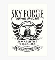 SkyForge - Where Legends Are Born In Steel Art Print