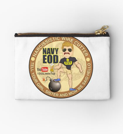 Navy EOD - Tell your girl we said hello Zipper Pouch