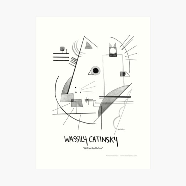 #meowdernart - Wassily Catinsky Art Print