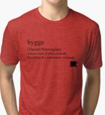 Hygge- Danish/Norwegian, Statement Tees & Accessories Tri-blend T-Shirt