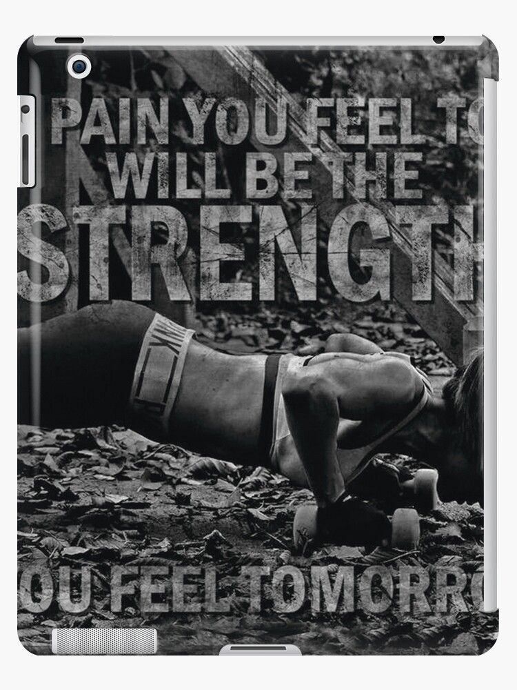 Pain You Feel Today Is Strength You Feel Tomorrow by myfitspiration