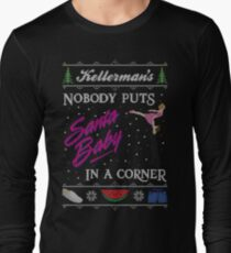 DIrty Dancing Christmas Sweater - Santa Baby Long Sleeve T-Shirt