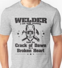 Welder Funny Design - I Can Weld Anything From The Crack Of Dawn T-Shirt