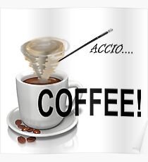 Summon Your Caffeine! Poster