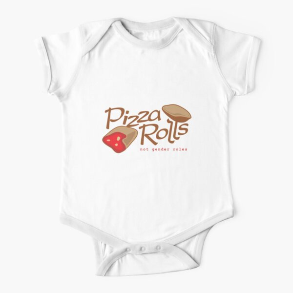 Pizza Rolls Not Gender Roles Short Sleeve Baby One-Piece
