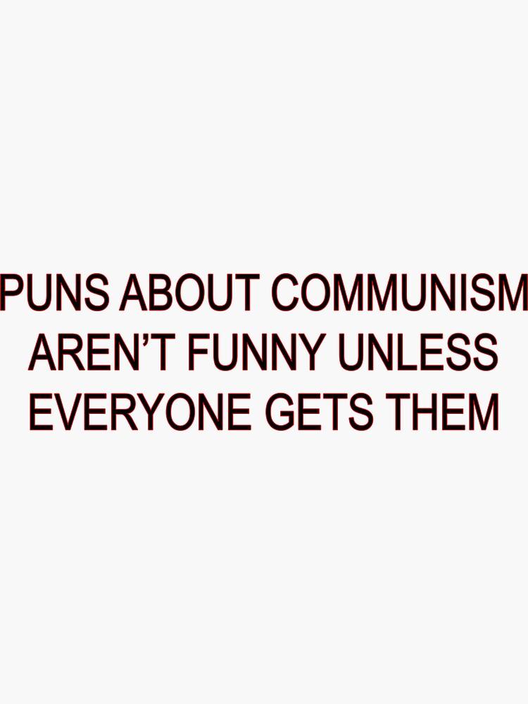Los chismes sobre el comunismo no son divertidos de sillyquestions
