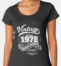 1978 Birthday Gift Vintage Special Edition Women's Premium T-Shirt