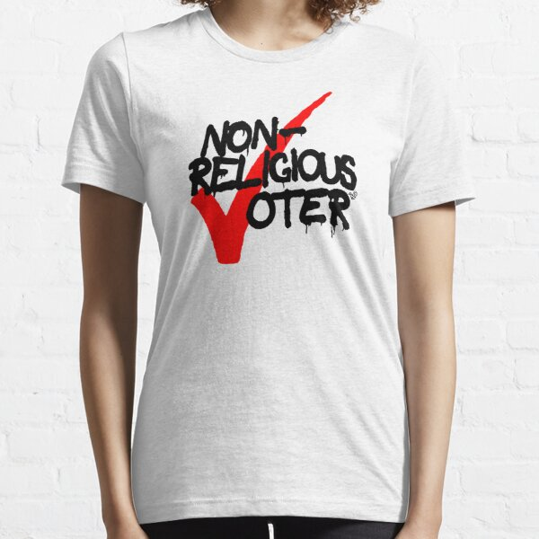 Non-Religious Voter by Tai's Tees Essential T-Shirt