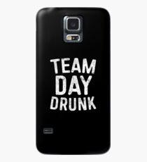 Team Tag betrunken Hülle & Klebefolie für Samsung Galaxy