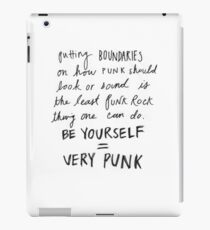 be yourself = very punk iPad Case/Skin