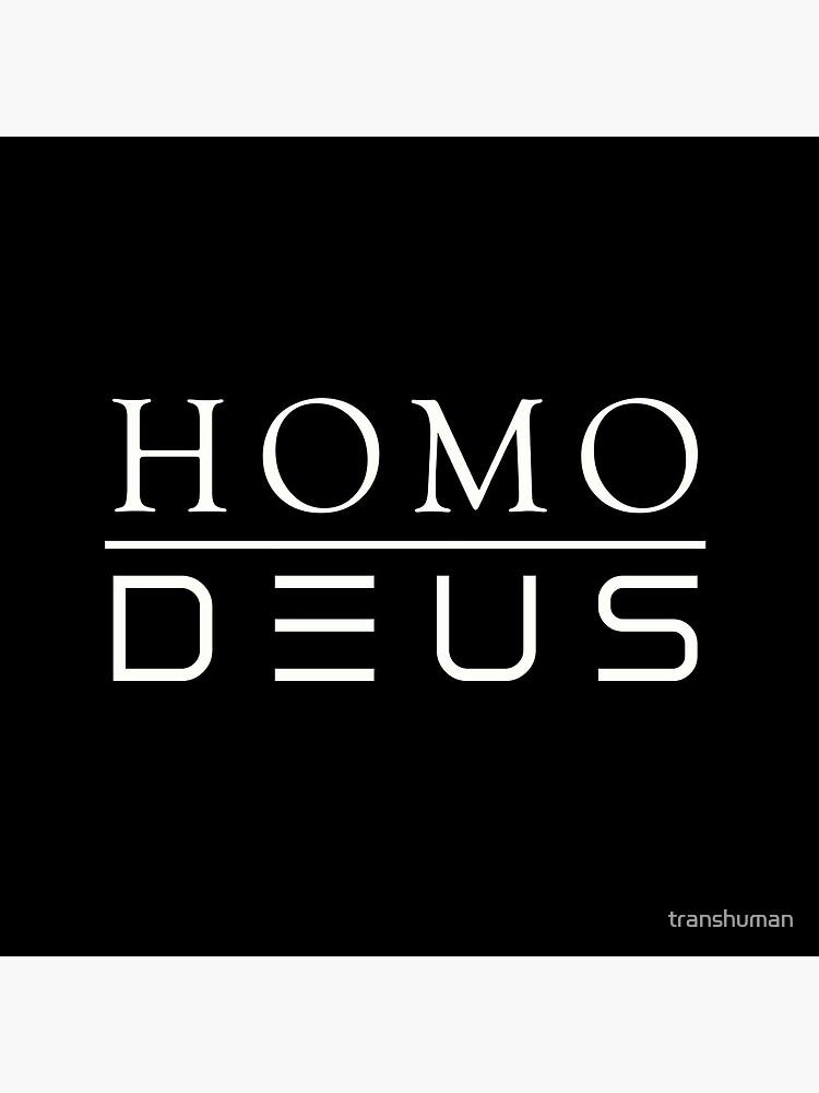 Homo Deus by transhuman