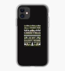 Military Kid Brat All I Want For Christmas Is My Daddy Home iPhone Case