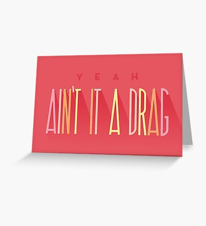 It's a Drag Greeting Card