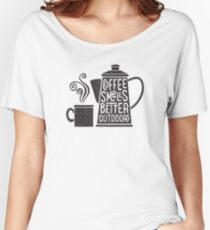 Coffee Smells Better Women's Relaxed Fit T-Shirt