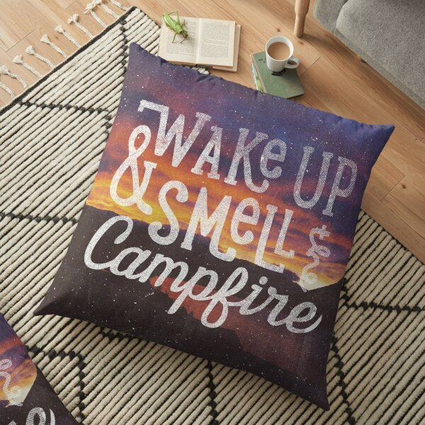 wake up and smell the campfire Floor Pillow
