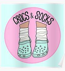 Crocs and Socks Poster