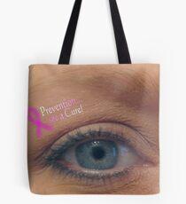 Prevention.... Tote Bag