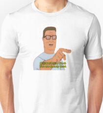 """You are already dead."" - Hank Hill (お前はもう死んでいる) Unisex T-Shirt"