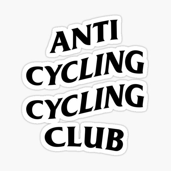 Club de cyclisme anti-cyclisme Sticker