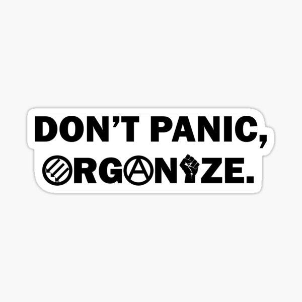 Don't Panic, Organize Sticker