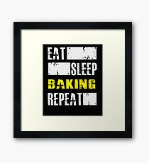 Eat Sleep Baking Repeat - Funny Baker Cook Framed Print