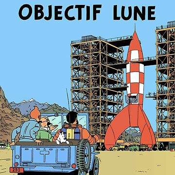 Tintin Objectif Lune Poster by bernys