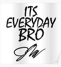 jake paul its everyday bro black Poster