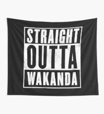 Straight Outta Wakanda Wall Tapestry