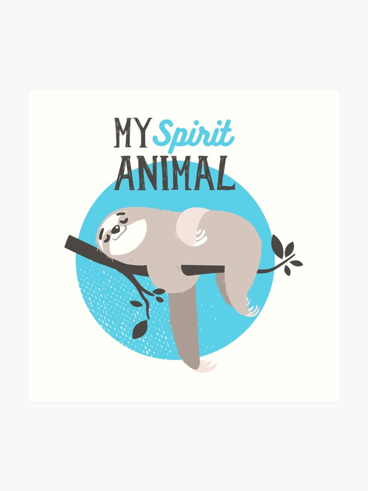 0c613fd53e Sloth - My spirit animal